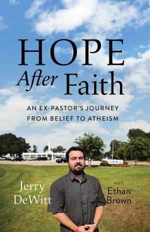 2014-05-02 Book covers - 1 Jerry DeWitt - Hope After Faith